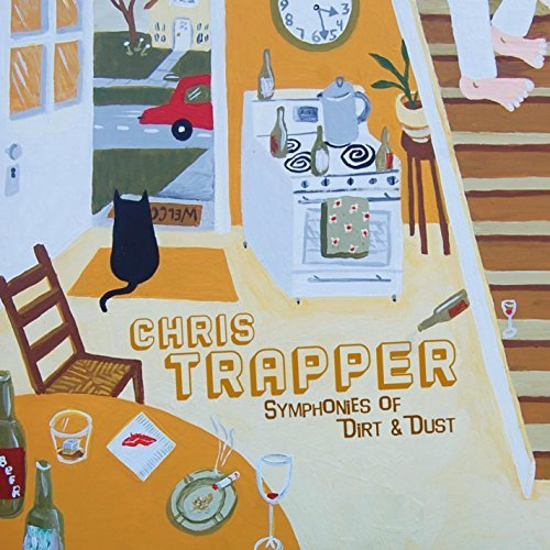 Chris Trapper Symphonies Of Dirt & Dust