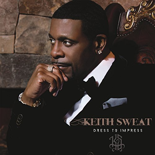 Keith Sweat Dress To Impress