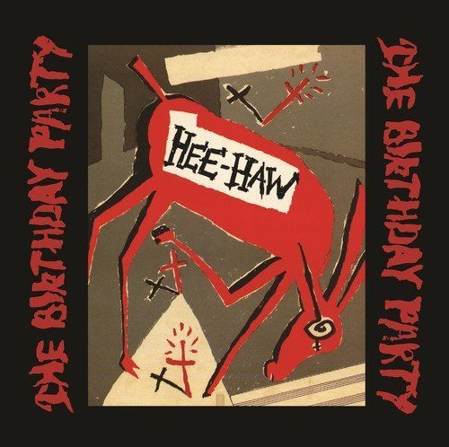 Birthday Party Hee Haw 200 Gram Lp