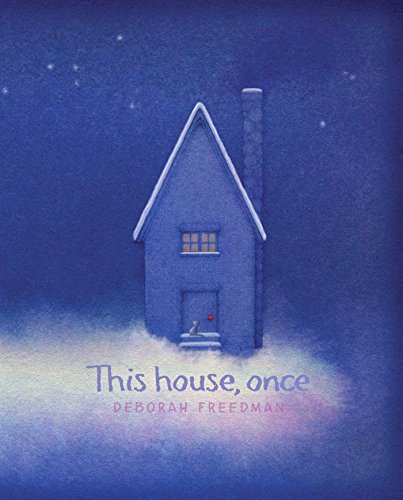 Deborah Freedman This House Once