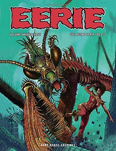 Archie Goodwin Eerie Archives Volume 23 Collecting Eerie 109 113