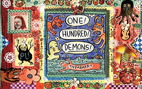 Lynda Barry One! Hundred! Demons!