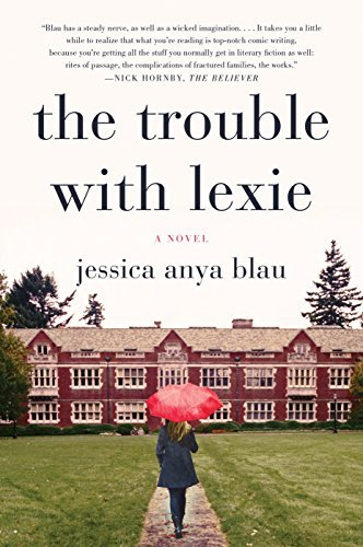 Jessica Anya Blau The Trouble With Lexie