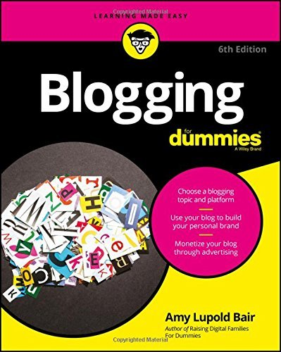 Amy Lupold Bair Blogging For Dummies 0006 Edition;