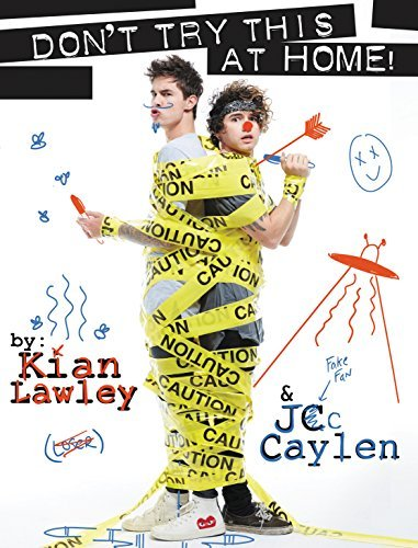 Kian Lawley Kian And Jc Don't Try This At Home!