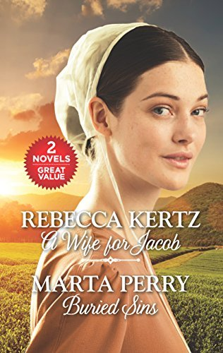 Rebecca Kertz A Wife For Jacob And Buried Sins