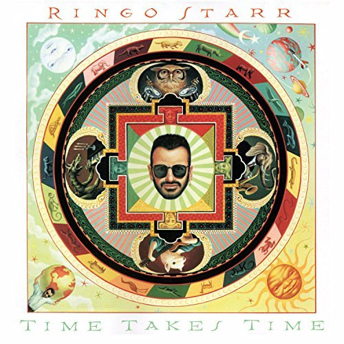 Ringo Starr Time Takes Time