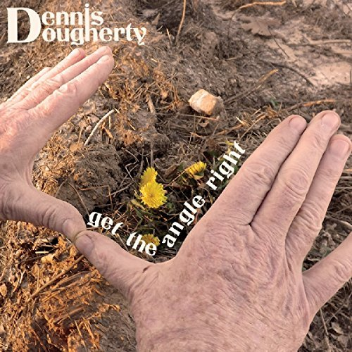 Dennis Dougherty Get The Angle Right