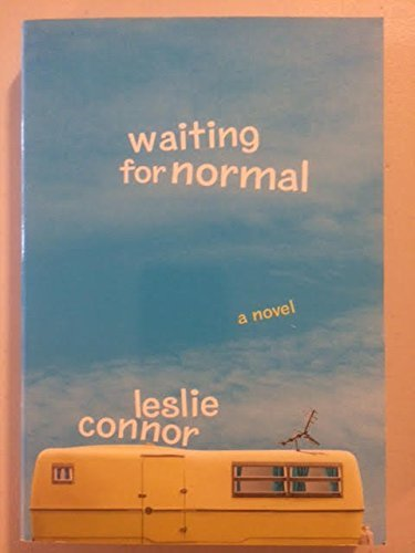 Leslie Connor Waiting For Normal Scholastic Edition