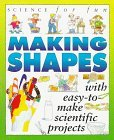 Tony Kenyon Science For Fun Making Shapes
