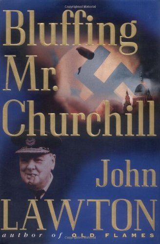John Lawton Bluffing Mr. Churchill Inspector Troy Series