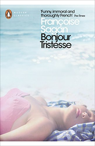 Francoise Sagan Bonjour Tristesse And A Certain Smile