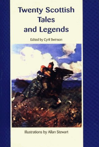 Cyril Swinson Twenty Scottish Tales & Legends