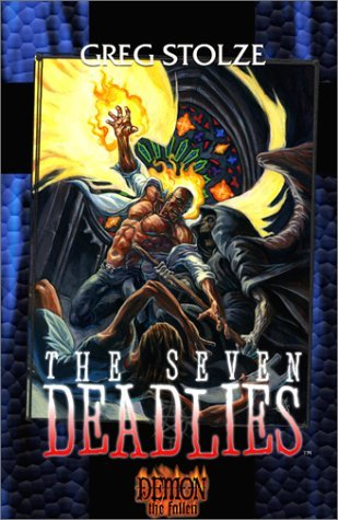 Greg Stolze The Seven Deadlies Demon The Fallen Book 2