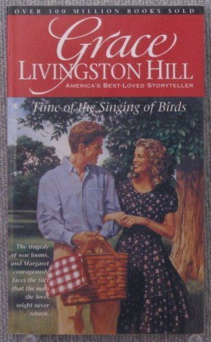 Grace Livingston Hill Time Of The Singing Of Birds