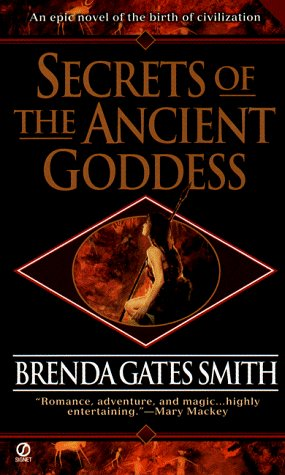 Brenda Gates Smith Secrets Of The Ancient Goddess