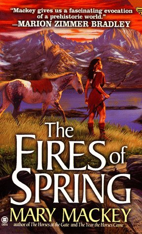 Mary Mackey The Fires Of Spring