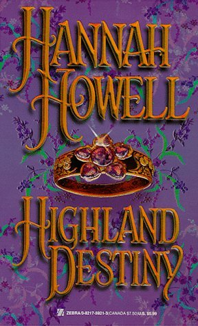 Hannah Howell Highland Destiny Highland Trilogy Bk 1