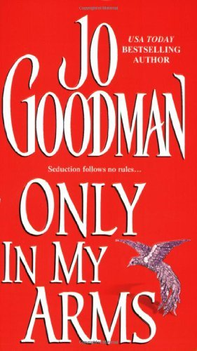 Jo Goodman Only In My Arms