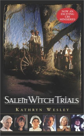 Kathryn Wesley Salem Witch Trials Alliance Project #1