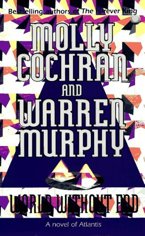 Molly Cochran & Warren Murphy World Without End