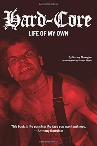 Harley Flanagan Hard Core Life Of My Own