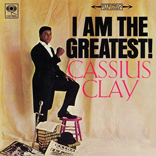 Cassius Clay I Am The Greatest! Muhammad Ali