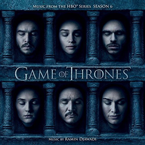 Game Of Thrones Season 6 Soundtrack Ramin Djawadi