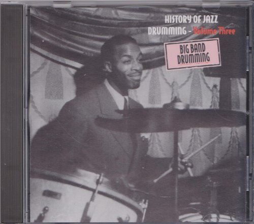 History Of Jazz Drumming Vol. 3 History Of Jazz Drumming Vol. 3