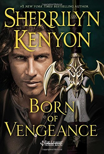 Sherrilyn Kenyon Born Of Vengeance The League Nemesis Rising