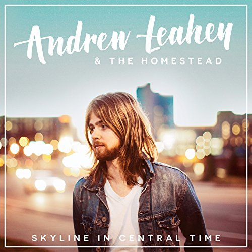 Andrew Leahey Skyline In Central Time
