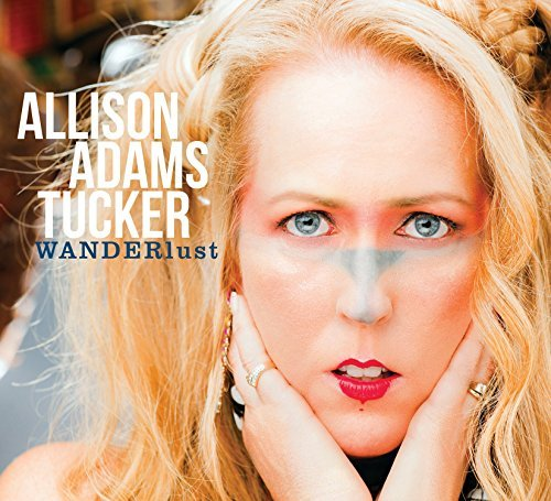 Allison Tucker Adams Wanderlust