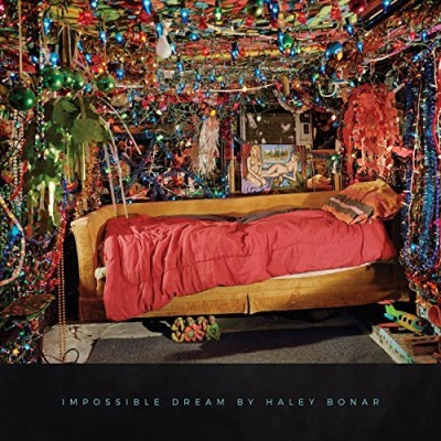 Haley Bonar Impossible Dream