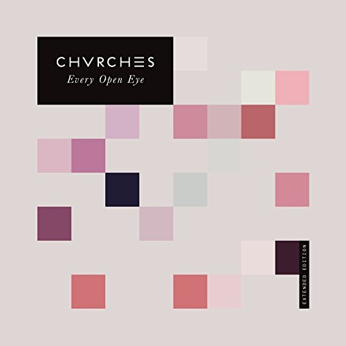 Chvrches Every Eye Open Import Gbr Extended Version