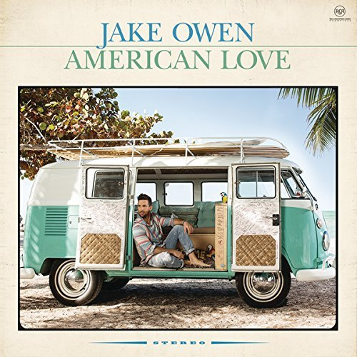 Jake Owen American Love