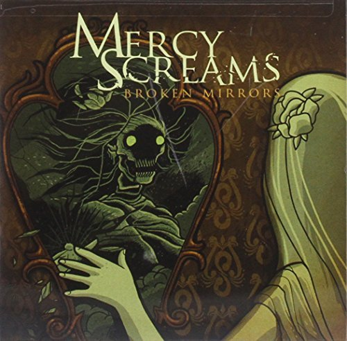 Mercy Screams Broken Mirrors Import Gbr