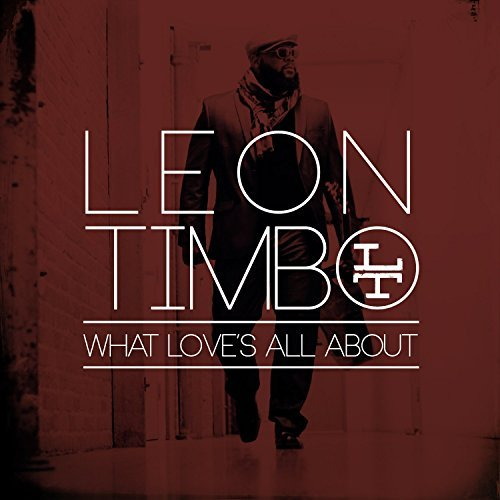 Leon Timbo What Love's All About