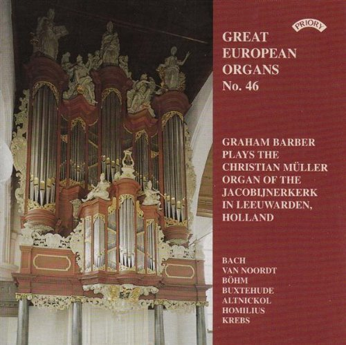 Great European Organs 46 Great European Organs 46
