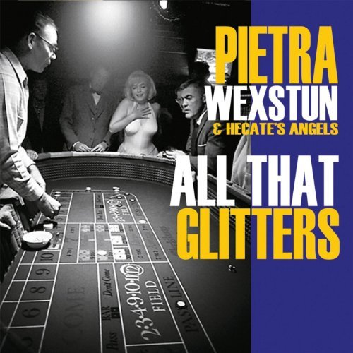 Pietra & Hecate's Ange Wexstun All That Glitters