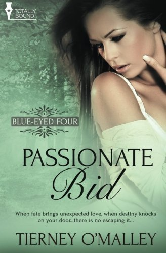 Tierney O'malley Blue Eyed Four Passionate Bid