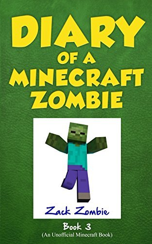 Zack Zombie Diary Of A Minecraft Zombie Book 3 When Nature Calls