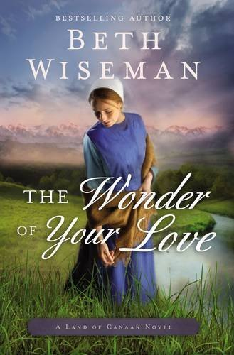 Beth Wiseman The Wonder Of Your Love