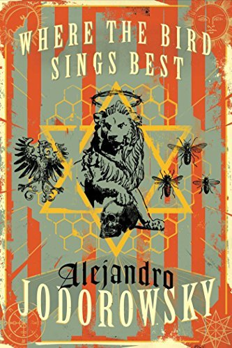 Alejandro Jodorowsky Where The Bird Sings Best