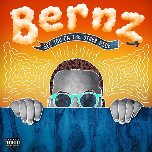 Bernz See You On The Other Side Explicit Version