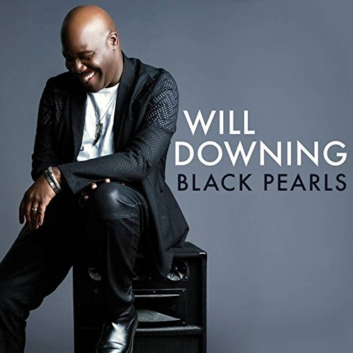 Will Downing Black Pearls