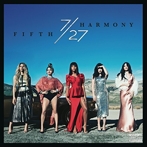 Fifth Harmony 7 27 Explicit Version