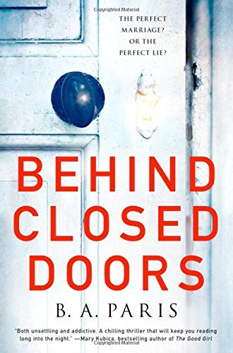 B. A. Paris Behind Closed Doors The Most Emotional And Intriguing Psychological S
