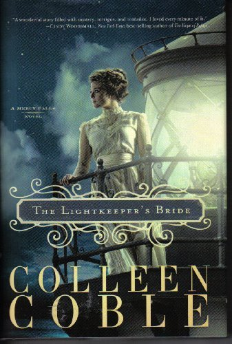 Colleen Coble The Lightkeeper's Bride