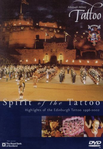 Edinburgh Military Tattoo Spirit Of The Tattoo