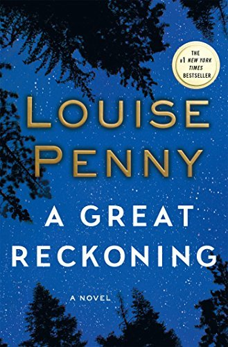 Louise Penny A Great Reckoning